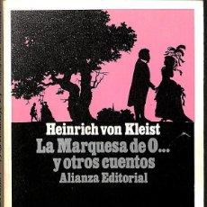 Libros antiguos: LA MARQUESA DE O... Y OTROS CUENTOS - HEINRICH VON KLEIST. Lote 132801966