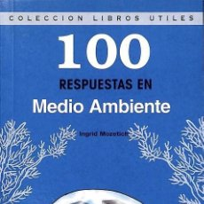 Libros antiguos: 100 SOLUCIONES EN MEDIO AMBIENTE - INGRID MANÓN MOZETICH--REF-5ELLCAR. Lote 132802006