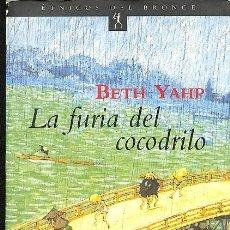 Libros antiguos: LA FURIA DEL COCODRILO -- BETH YAHP --REF-5ELLCAR . Lote 132802098