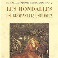 Libros antiguos: LES RONDALLES DEL GERMANET I LA GERMANETA -REF-5ELLCAR. Lote 132802138