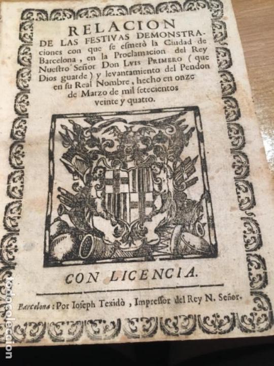 RELACIÓN FESTIVAS DEMOSTRACIONES BARCELONA PROCLAMACIÓN REY LUIS PRIMERO 1724 (Libros Antiguos, Raros y Curiosos - Bellas artes, ocio y coleccionismo - Otros)