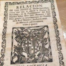 Libros antiguos: RELACIÓN FESTIVAS DEMOSTRACIONES BARCELONA PROCLAMACIÓN REY LUIS PRIMERO 1724. Lote 132829690