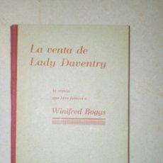 Libros antiguos: LA VENTA DE LADY DAVENTRY. WINIFRED BOGGS. LIBRO DE 1930.. Lote 132842187