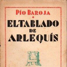 Libros antiguos: PIO BAROJA : EL TABLADO DE ARLEQUIN (CARO RAGGIO, S.F.). Lote 132865966