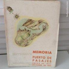 Libros antiguos: MEMORIA QUE MANIFIESTA EL PROGRESO Y DESARROLLO DEL PUERTO DE PASAJES 1927-1941 . Lote 131492554