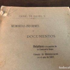 Libros antiguos: MEMORIAS-INFORMES Y DOCUMENTOS 1908 IMPRENTA MUNICIPAL MADRID. Lote 132909054