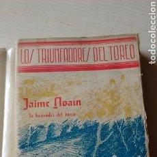 Libros antiguos: LOS TRIUNFADORES DEL TOREO. Lote 132444518
