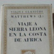 Libros antiguos: VIAJE A SIERRA LEONA EN LA COSTA DE AFRICA. Lote 132652186
