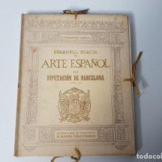 Libros antiguos: ARTE ESPAÑOL ( LAMINAS ) VOL II ( DIPUTACION DE BARCELONA ). Lote 132978778