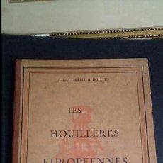 Libros antiguos: ATLAS DE LAS MINAS DE HULLA EN EUROPA. MINAS EN EUROPA.. Lote 132991850