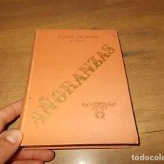 Libros antiguos: AÑORANZAS. BURGOS . ORILLAS DEL DEVIA . LA ROMERÍA DE MI ALMA. VÍCTOR BALAGUER. 1894. UNA JOYA!!. Lote 133066262