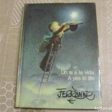 Libros antiguos: LIBRO JUAN FERRANDIZ UN SI A LA VIDA. CATALAN-INGLES. 1980. Lote 133079162