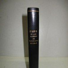 Libros antiguos: DIARIO DE LOS SUCESOS DE BARCELONA EN SETIEMBRE, OCTUBRE Y NOVIEMBRE DE 1843.. Lote 123142563
