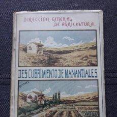 Libros antiguos: DESCUBRIMIENTO DE MANANTIALES. L. FERNÁNDEZ ROBREDO.. Lote 133139158