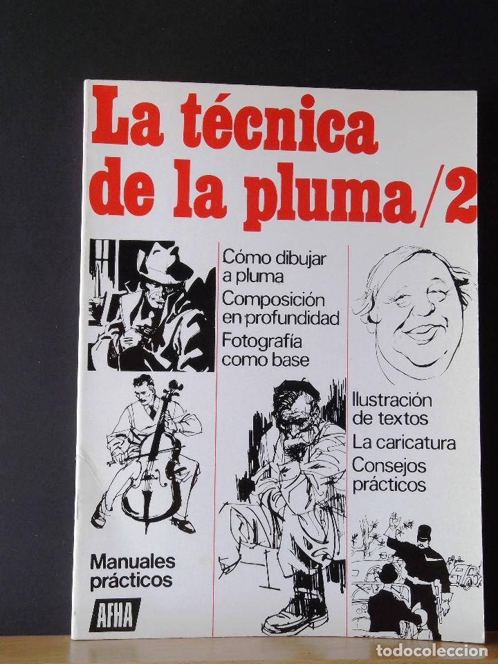 LA TÉCNICA DE LA PLUMA/2. VARIOS AUTORES. (Libros Antiguos, Raros y Curiosos - Bellas artes, ocio y coleccionismo - Otros)