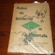 Libros antiguos: MANUAL INSTRUCTOR DE MONTAÑA AÑO 1946 COMANDANCIA INFANTERIA PESO APROX 300 GR. Lote 133158018