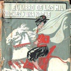 Libros antiguos: BLASCO IBÁÑEZ : EL LIBRO DE LAS MIL NOCHES Y UNA NOCHE IV (PROMETEO, S.F.) . Lote 133233222