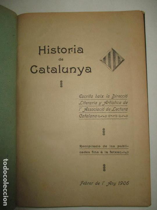 Libros antiguos: HISTORIA DE CATALUNYA. 1906. - Foto 2 - 123145188