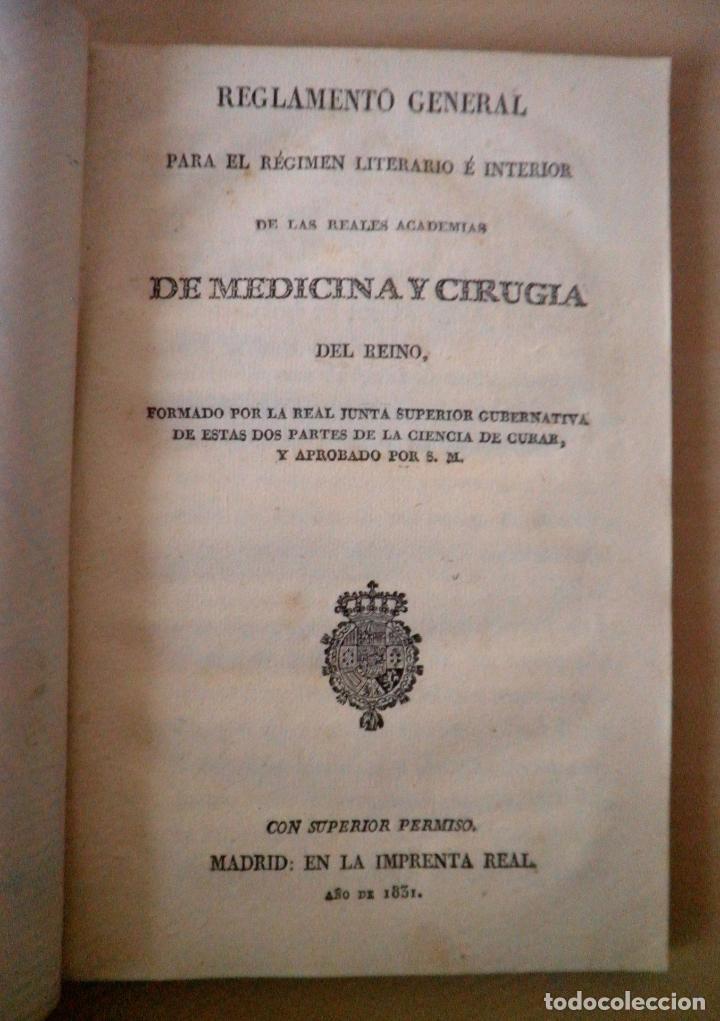 REGLAMENTO GENERAL DE LA REALES ACADEMIAS DE MEDICINA Y CIRUGIA DEL REINO - IMPRENTA REAL AÑO 1831. (Libros Antiguos, Raros y Curiosos - Historia - Otros)