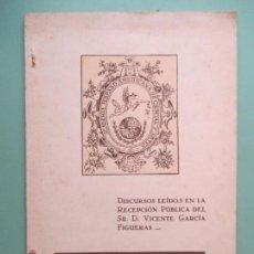 Libros antiguos: DISCURSOS LEÍDOS EN LA RECEPCIÓN PÚBLICA DEL SR. D. VICENTE GARCÍA FIGUERAS. CÁDIZ 1933. Lote 133247662