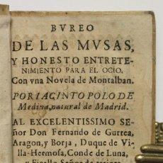 Libros antiguos: BUREO DE LAS MUSAS, Y HONESTO ENTRETENIMIENTO PARA EL OCIO, CON UNA NOVELA DE MONTALBAN. - POLO DE M. Lote 109022322