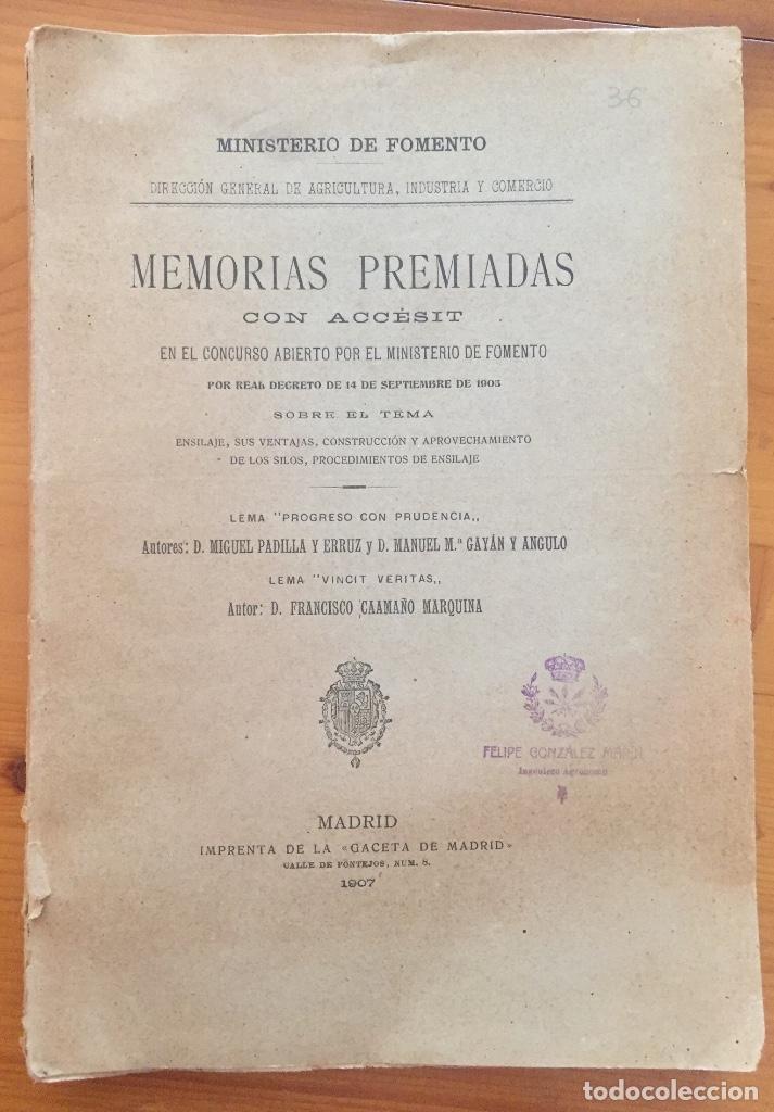 ENSILAJE- SILOS- MINISTERIO DE FOMENTO- MEMORIAS PREMIADAS 1.903 (Libros Antiguos, Raros y Curiosos - Ciencias, Manuales y Oficios - Otros)