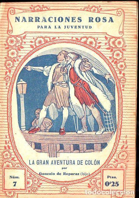GONZALO DE REPARAZ : LA GRAN AVENTURA DE COLÓN (JUVENTUD, 1931) (Libros Antiguos, Raros y Curiosos - Literatura Infantil y Juvenil - Otros)