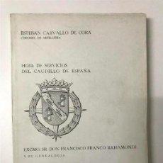 Alte Bücher - Esteban Carvallo de Cora. Hoja de Servicios del Caudillo de España. Excmo. Sr don Francisco Franco - 133420286