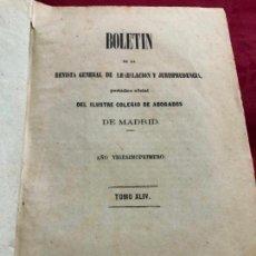 Libros antiguos: LIBRO BOLETIN DE LA REVISTA GENERAL DE LEGISLACION Y JURISPRUDENCIA - TOMO XLIV - MADRID 1874. Lote 133457858