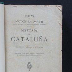 Libros antiguos: HISTORIA DE CATALUÑA. VICTOR BALAGUER. TOMO V. Lote 133464090