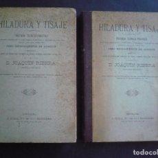 Libros antiguos - HILADURA Y TISAJE. 2 vol. - RIBERA, JOAQUIN DON. - 133191383