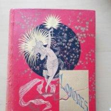 Libros antiguos: LIBRO ANTIGUO AÑO1886 LONDRES - EDIMBURGO - DUBLIN POR P. VILLARS.. Lote 133530894