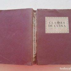 Libros antiguos: PROFESOR JOSEP RONDISSONI CLASSES DE CUINA. CURS DE 1930-1931. RM87917. Lote 133582842