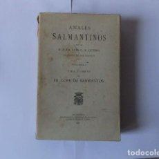 Libros antiguos: ANALES SALMANTINOS. DOS TOMOS. 1927 Y 1929. ESTUDIO DE LA LIRICA SALMANTINA. LUIS G. ALONSO GETINO. Lote 133607990