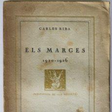 Libros antiguos: ELS MARGES 1920-1926. - RIBA, CARLES. - BARCELONA, 1927.. Lote 123236618