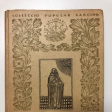 Libros antiguos: PÀGINES ESCOLLIDES DE RAMON LLULL. COL.LECCIÓ POPULAR BARCINO. 1935. Lote 133615754