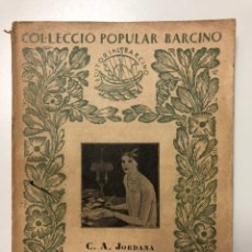Libros antiguos: C. A. JORDANA. CORRESPONDENCIA FAMILIAR I DE SOCIETAT. 1931. Lote 133621402