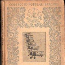 Libros antiguos: MARIÀ FOYÉ : RESUM D' AVIACIÓ (BARCINO, 1933). Lote 133632198