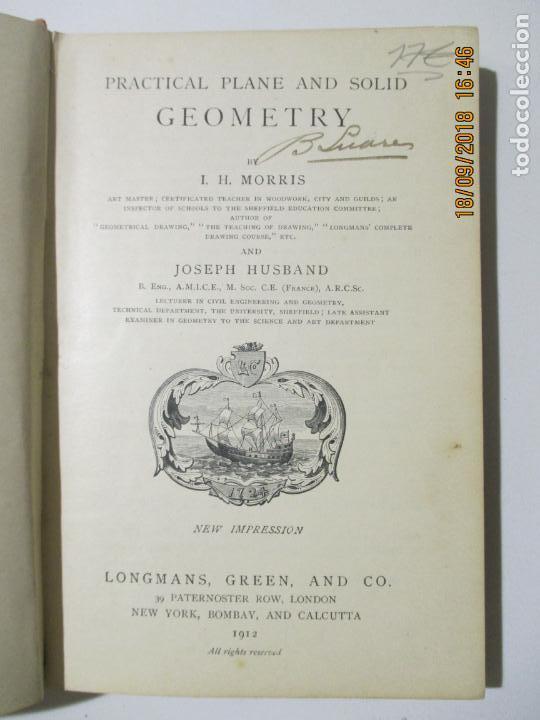 Libros antiguos: PRACTICAL PLANE AND SOLID GEOMETRY. I. H. MORRIS. JOSEPH HUSBAND. 1912 NEW YORK. BOMBAY - Foto 2 - 133643958