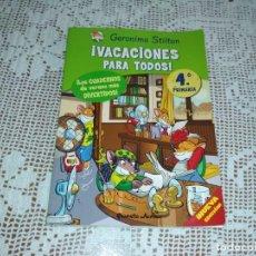 Libros antiguos: CUADERNO DE VERANO DE GERONIMO STILTON ¡VACACIONES PARA TODOS!. Lote 133653162