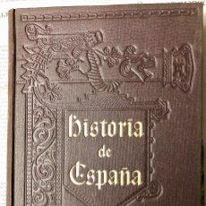 Libros antiguos: HISTORIA GENERAL DE ESPAÑA. COMPLETA 28 TOMOS. MODESTO LAFUENTE/JUAN VALERA. MONTANER Y SIMON MCMXXX. Lote 133663614