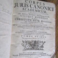 Libros antiguos: CORPUS JURIS CANONCI - ACADEMICUM - CHRISTOPH HENR - TOMUS PRIMUS 1773 . Lote 133687974