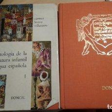 Libros antiguos: ANTOLOGIA DE LA LITERATURA INFANTIL EN LA LENGUA ESPAÑOLA-BRAVO VILLASANTE, CARMEN. Lote 133711962
