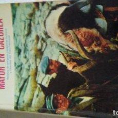 Libros antiguos: NARRACIONES DE CAZA MAYOR EN CAZORLA. Lote 182457373