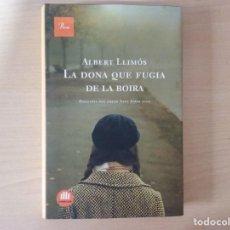 Libros antiguos: LA DONA QUE FUGIA DE LA BOIRA - ALBERT LLIMOS. Lote 133735274