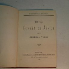 Libros antiguos: GENERAL YUSUF: LA GUERRA DE ÁFRICA (1887). Lote 133736322