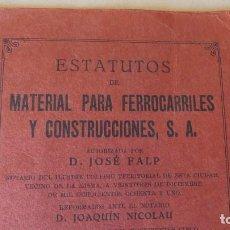 Libros antiguos: ESTATUTOS DE MATERIAL PARA FERROCARRILES Y CONSTRUCCIONES - 1928 BARCELONA. Lote 133785230