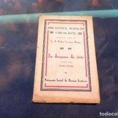 Livres anciens: SERAFÍN PUERTAS. LA DESGANA DE VIVIR. BIBLIOTECA POPULAR CIRCULANTE. IMP. BIBLIOTECA PATRIA. INTONSO. Lote 133799254