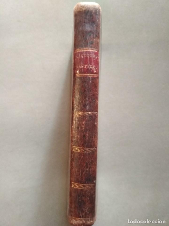 ORTOGRAFIA DE LA LENGUA CASTELLANA COMPUESTA POR LA REAL ACADEMIA ESPAÑOLA-1792- IMPRENTA IBARRA -MA (Alte Bücher - Wissenschaften, Handbücher und Berufe - Andere Wissenschaften und Handbücher)