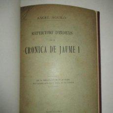 Libros antiguos: REPERTORI DELS NOMS PROPRIS Y GEOGRAFICS CITATS EN LA CRONICA DE JAUME I. AGUILÓ, ÀNGEL. 1905.. Lote 123154108